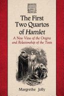 The First Two Quartos of Hamlet [Pdf/ePub] eBook