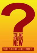 Tell Me Something New