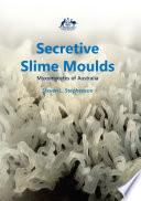 Secretive Slime Moulds Book