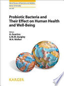 Probiotic Bacteria and Their Effect on Human Health and Well Being
