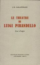 Pdf LE THEATRE DE LUIGI PIRANDELLO Par J. -Th. PAOLANONACCI Telecharger