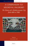 A Companion to Medieval Palermo