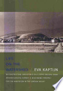 Life on the Watershed  : Reconstructing Subsistence in a Steppe Region Using Archaeological Survey : a Diachronic Perspective on Habitation in the Jordan Valley