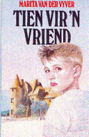 Books - Tien vir �n vriend | ISBN 9780624025320