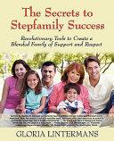 Secrets to Stepfamily Success