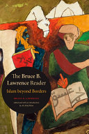 The Bruce B  Lawrence Reader