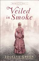 Veiled in Smoke (The Windy City Saga Book #1) Pdf/ePub eBook