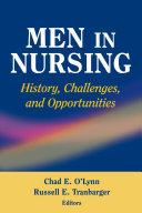 Men in Nursing: History, Challenges, and Opportunities