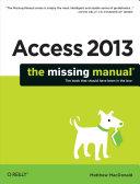 Access 2013: The Missing Manual [Pdf/ePub] eBook