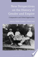 New Perspectives On The History Of Gender And Empire