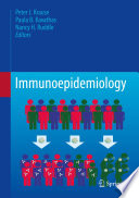 """Immunoepidemiology"" by Peter J. Krause, Paula B. Kavathas, Nancy H. Ruddle"