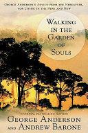 Walking in the Garden of Souls