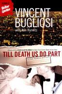 Till Death Us Do Part  A True Murder Mystery Book