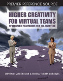 Higher Creativity for Virtual Teams  Developing Platforms for Co Creation