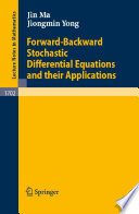Forward Backward Stochastic Differential Equations And Their Applications Book PDF