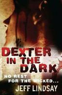 Dexter 3 - Dexter in the Dark