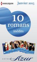 10 romans Azur inédits (no 3545 à 3554 - janvier 2015)