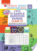 Oswaal CBSE Sample Question Papers Class 12 Informatics Practices Book (Reduced Syllabus for 2021 Exam)