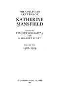 The Collected Letters of Katherine Mansfield  Volume II  1918 September 1919