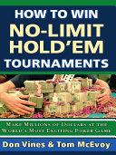 How to Win No-Limit Hold'em Tournaments Pdf/ePub eBook