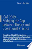 ICAF 2009  Bridging the Gap between Theory and Operational Practice