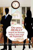 Do You Really Want to Know Why I Am Not at Home? Pdf/ePub eBook