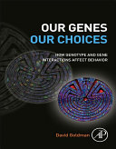 Our Genes  Our Choices Book
