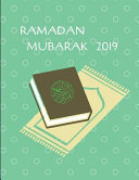 Ramadan Mubarak 2019  Story Template Notebook to Record Ramadan Traditions and Events
