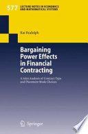 Bargaining Power Effects in Financial Contracting Book