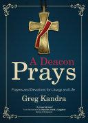A Deacon Prays [Pdf/ePub] eBook