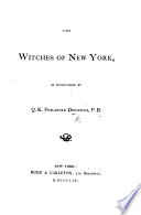The Witches of New York, as Encountered by Q. K. P. D.