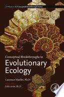 Conceptual Breakthroughs in Evolutionary Ecology Book
