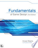 """Fundamentals of Game Design: Fundamentals of Game Design_2"" by Ernest Adams"