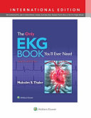 The Only Ekg Book You Ll Ever Need International Edition