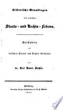 Historische Grundlagen des deutschen Staats- und Rechtslebens