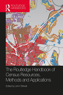 The Routledge Handbook of Census Resources, Methods and Applications