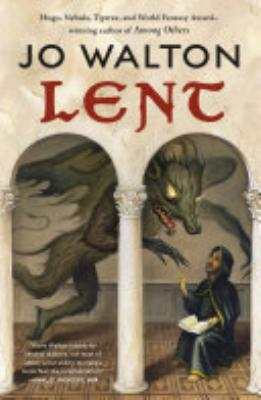 Book cover of 'Lent' by Jo Walton