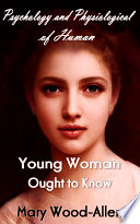 Young Woman Ought to Know
