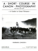 A Short Course in Canon Photography