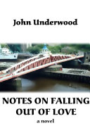 Notes on Falling Out of Love