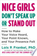 Nice Girls Don t Speak Up or Stand Out