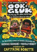 Les Aventures de Ook Et Gluk: Les Kung-Fu Des Cavernes En Mission Dans le Futur ebook