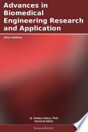 Advances in Biomedical Engineering Research and Application  2012 Edition