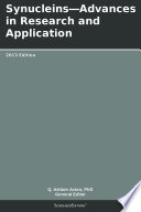 Synucleins Advances In Research And Application 2013 Edition Book PDF