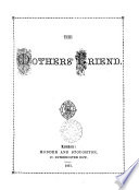 The Mothers  friend  ed  by Ann Jane Book PDF