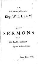 The Works of the Most Reverend Dr  John Tillotson