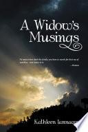 A Widow'S Musings
