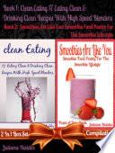 Clean Eating  17 Clean Eating   Clean Blender Recipes  Nutribullet  Vitamix  Ninja  Book
