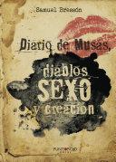 Diario de Musas, Diablos, Sexo y Creación