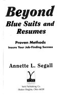 Beyond Blue Suits and Resumes